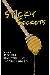 Sticky Secrets Kindle Edition