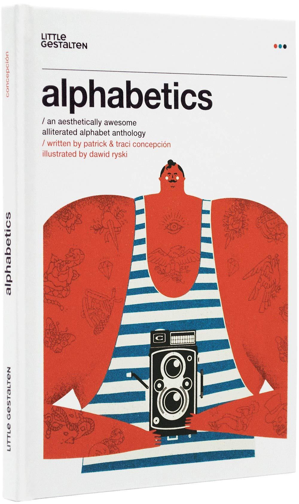 Alphabetics: An Aesthetically Awesome Alliterated Alphabet Anthology PDF ePub fb2 book