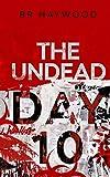 The Undead Day Ten: Volume 10