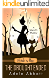 Witch is How The Drought Ended (A Witch P.I. Mystery Book 29)