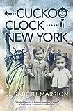 Cuckoo Clock - New York (Unbroken Bonds)
