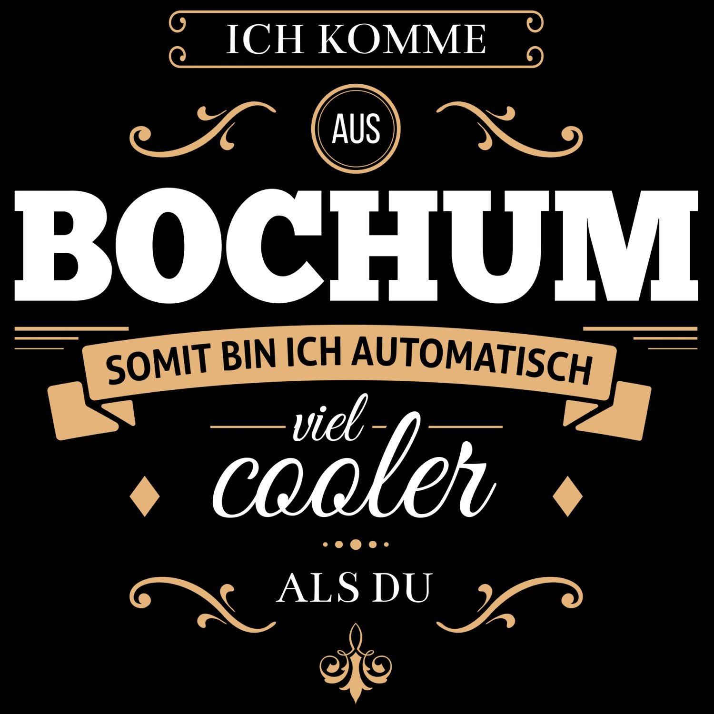 Fashionalarm Herren T-Shirt - Ich komme aus Bochum somit bin ich viel cooler  als du | Fun Shirt mit Spruch als Geschenk Idee für stolze Bochumer: Amazon. de: ...