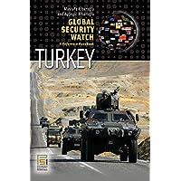 Global Security Watch-Turkey: A Reference Handbook (Praeger Security International)