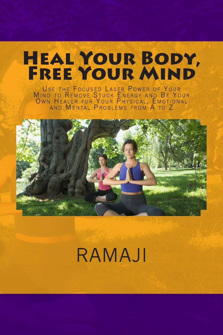 Heal Your Body, Free Your Mind: Use the Focused Laser Power ...