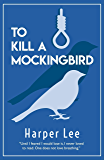 The Harper Lee Collection - To kill a mockingbird