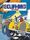 Clifton Vol. 8: Sir Jason