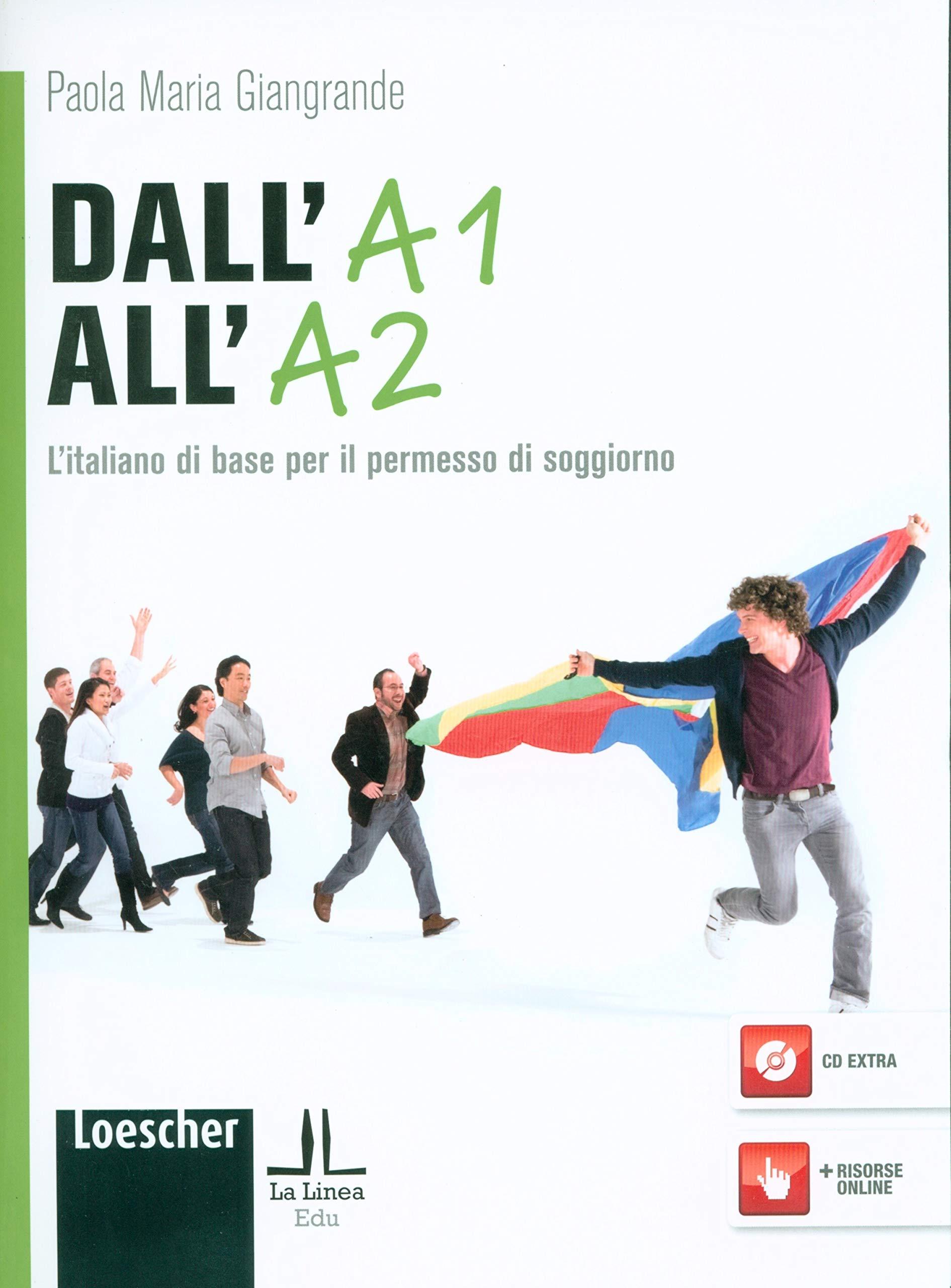 Dall\'A1 all\'A2. L\'italiano di base per il permesso di ...