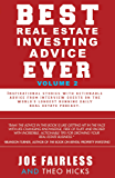Best Ever Estate Investing Advice Ever: Volume 2