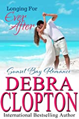 Longing for Ever After (Sunset Bay Romance Book 4) Kindle Edition
