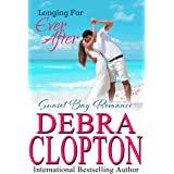 Longing for Ever After (Sunset Bay Romance Book 4)