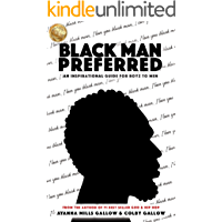 Black Man Preferred: An Inspirational Guide For Boys to Men book cover