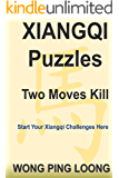 Xiangqi Puzzles Two Moves Kill (English Edition)