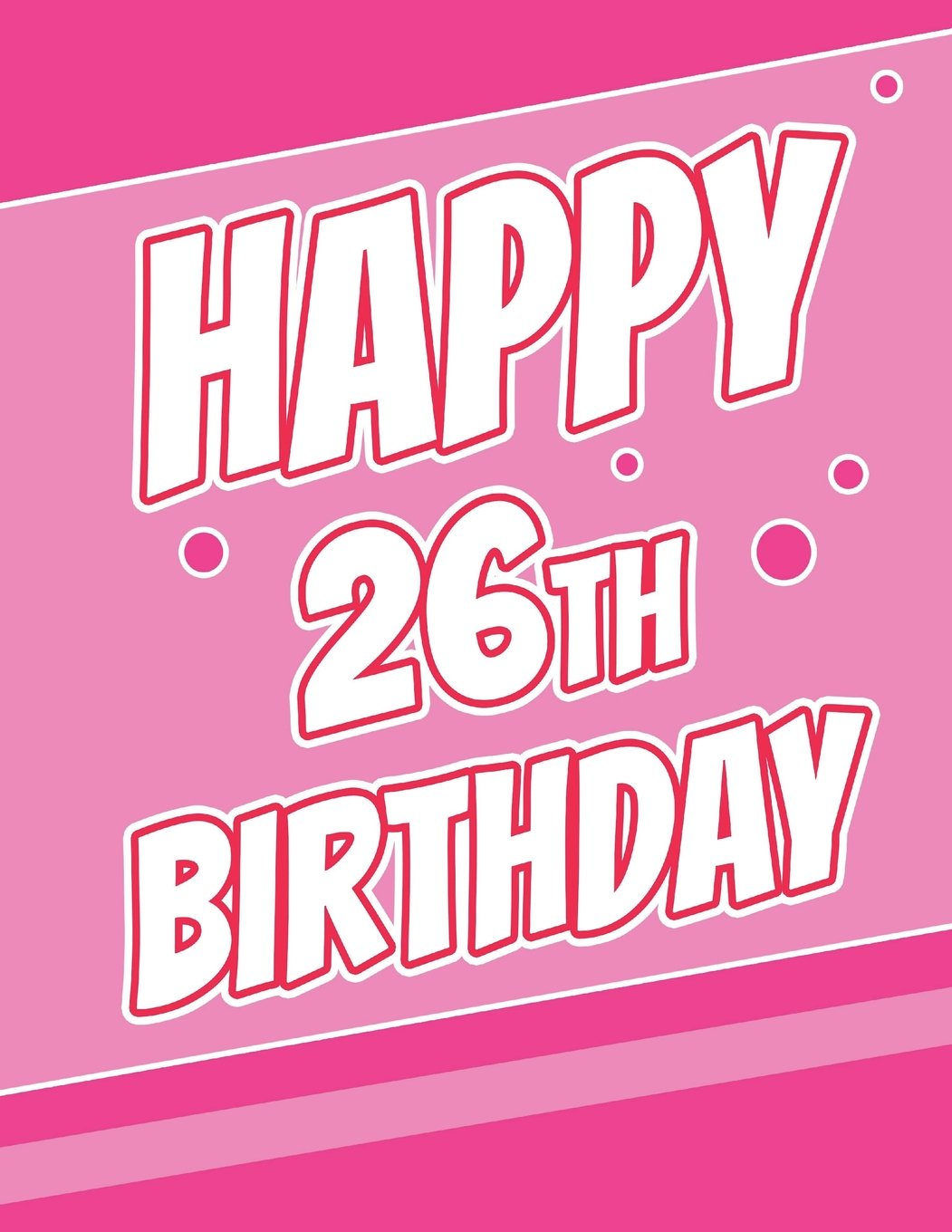 Happy 26th Birthday Discreet Internet Website Password Journal Or Organizer Gifts For 26 Year Old Women Men Sister Brother