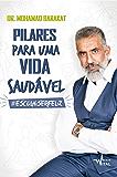 Pilares para uma vida saudável (Portuguese Edition)