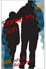 Daniel, My Son: John B. Rosenman Kindle Edition