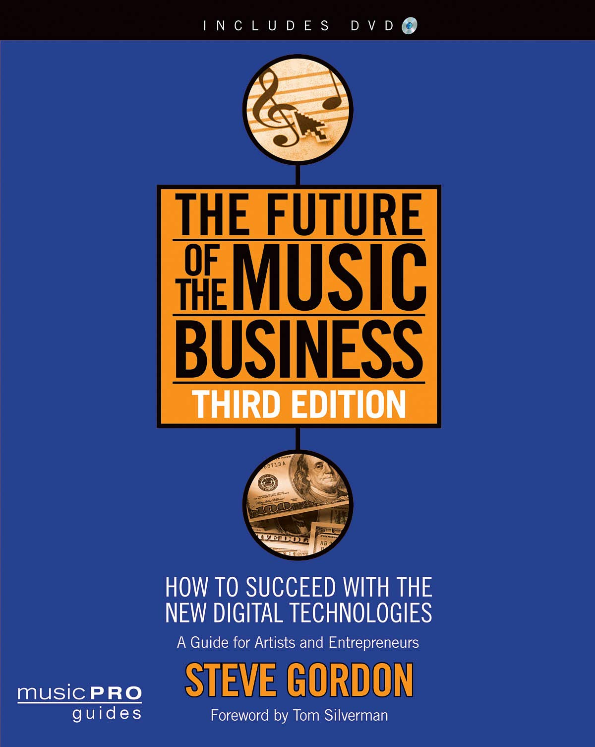 The Future of the Music Business: How to Succeed with the New