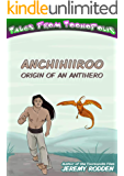 Anchihiiroo - Origin of an Antihero (Tales from Toonopolis Book 1)