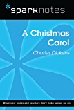 A Christmas Carol (SparkNotes Literature Guide)