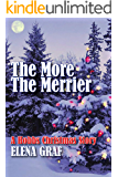 The More The Merrier: A Hobbs Christmas Story