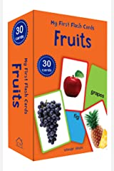 My First Flash Cards Fruits: 30 Early Learning Flash Cards for Kids Cards