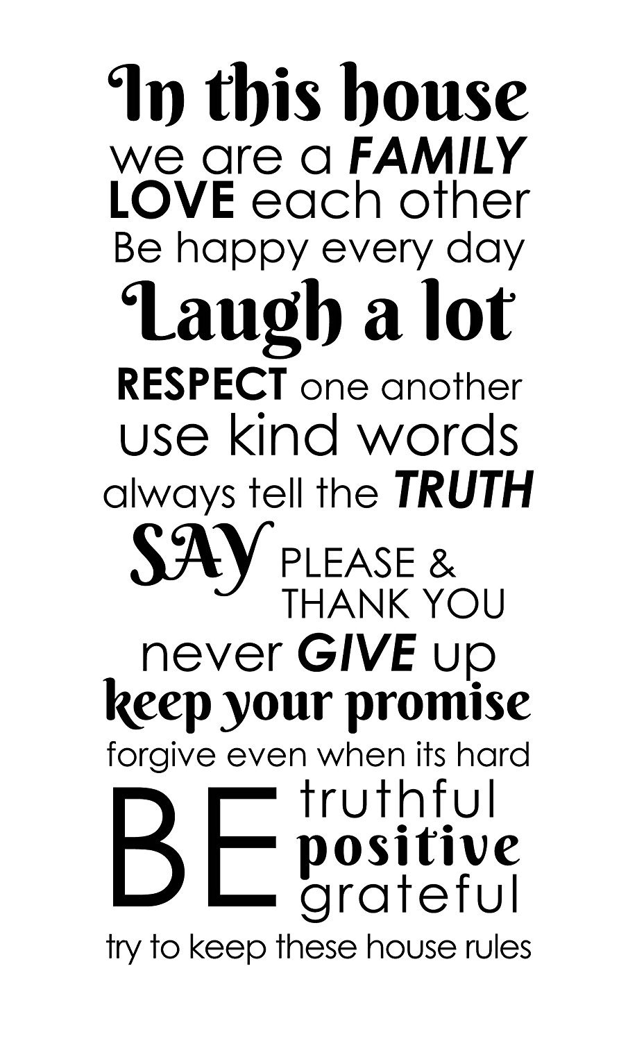 In this house we are a family, love each other, be happy every day, laugh a lot, respect one another, use kind words, always tell the truth. Removable vinyl Arts Wall Decor Decals Sticker mural