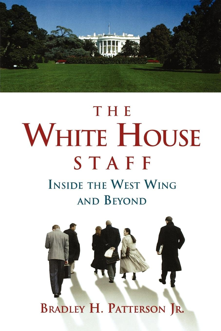 The White House Staff Inside The West Wing And Beyond Bradley H - Us zip code white house