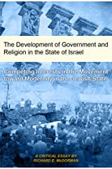 The Development of Government and Religion in the State of Israel Kindle Edition