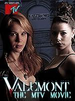 Valemont - The MTV Movie