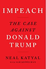 Impeach The Case Against Donald Trump Paperback