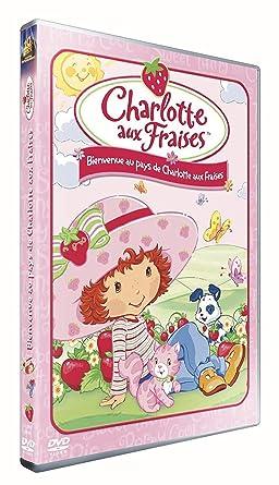 Amazon Com Charlotte Aux Fraises Bienvenue Au Pays De Charlotte