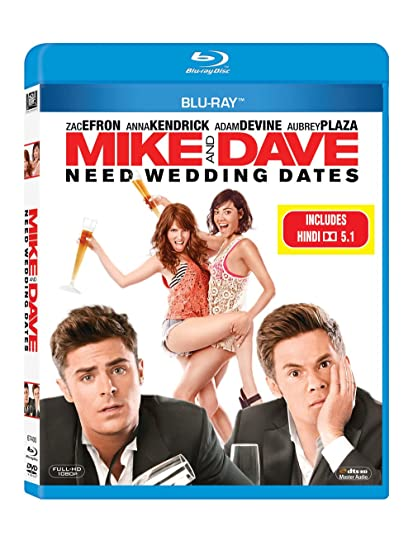 mike and dave need wedding dates free download in hindi