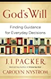 God's Will: Finding Guidance for Everyday Decisions