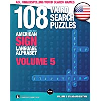 108 Word Search Puzzles with The American Sign Language Alphabet: Vol 5 Standard: Volume 5 Standard Edition (ASL…