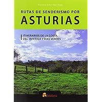 Rutas de senderismo por Asturias: Itinerarios de la costa, del interior y vías verdes