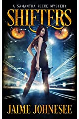Shifters:  A Samantha Reece Mystery Book 1 Kindle Edition