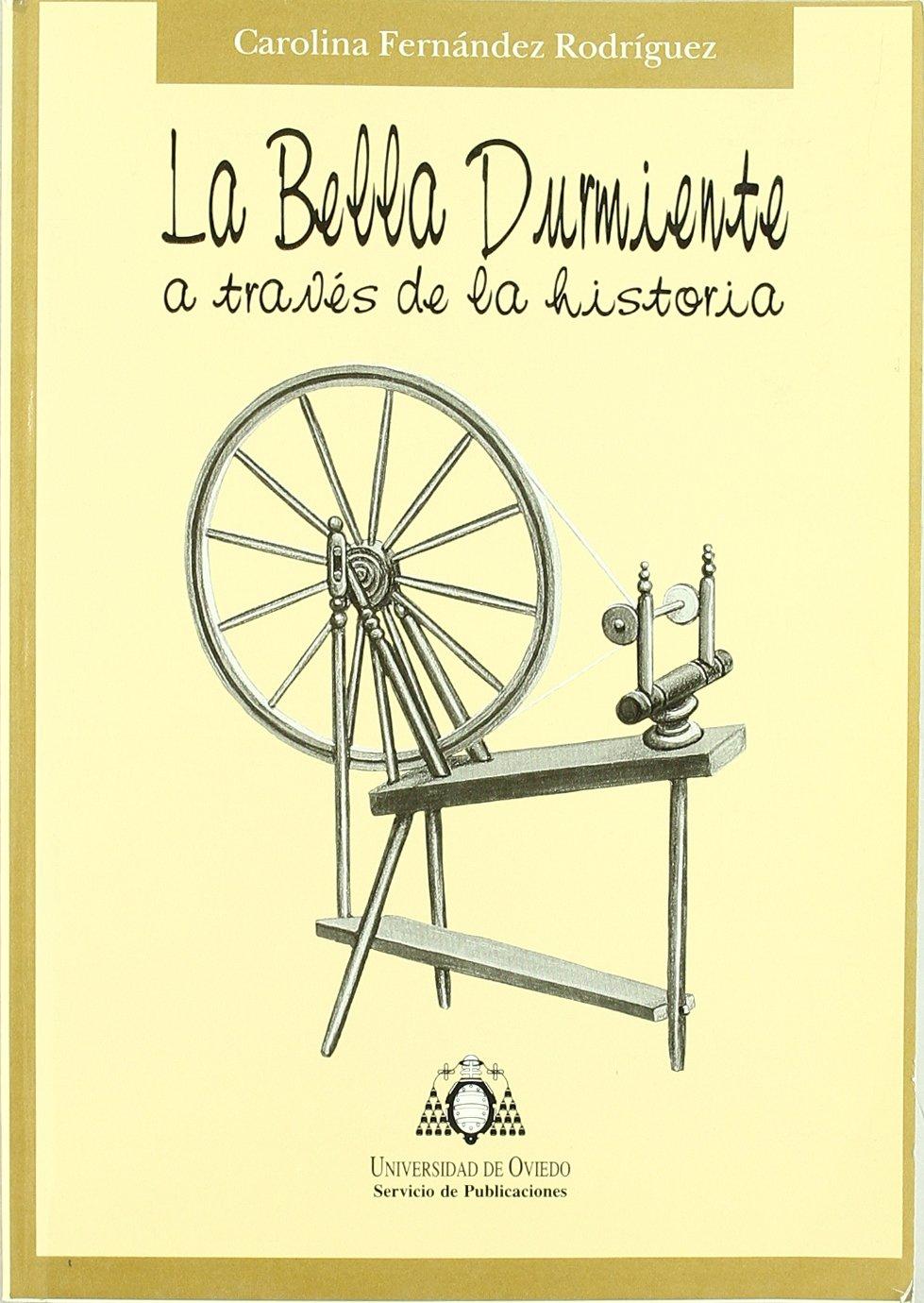 La bella durmiente a través de la historia: Amazon.es: Fernández ...