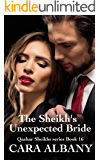 The Sheikh's Unexpected Bride (Qazhar Sheikhs series Book 16) (English Edition)