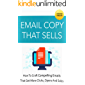Email Copy That Sells: Build a better email marketing strategy and connect with more customers. (English Edition)
