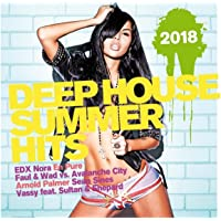 Deep House Summer Hits 2018