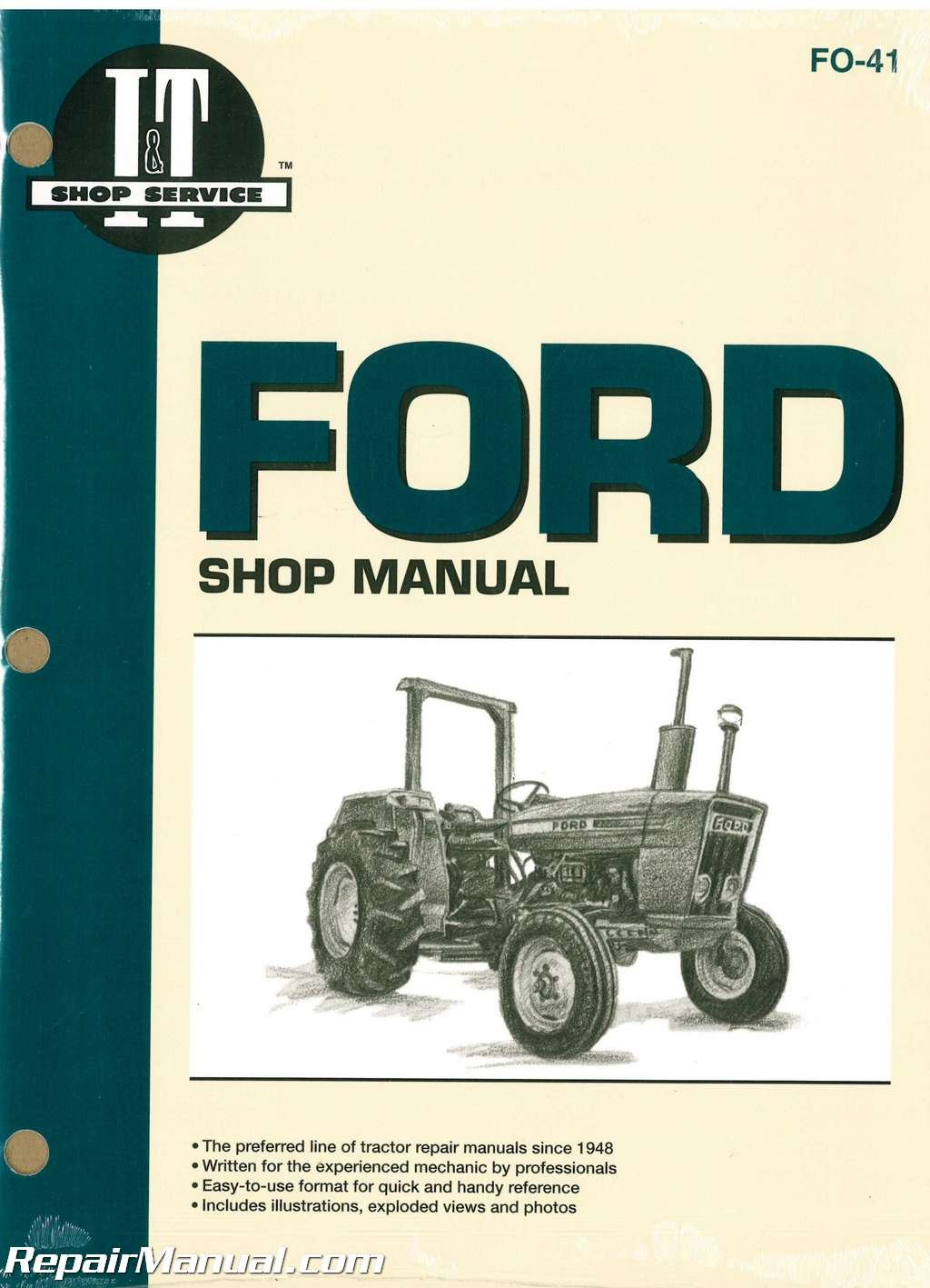 FO-41 Ford New Holland 2310 2600 2610 3600 3610 4100 After 1974 4110 4600  4610 Prior To 1984 4600SU 4610SU Prior To 1984 Tractor Manual:  Manufacturer: ...