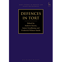 Defences in Tort (Defences in Private Law Book 1)