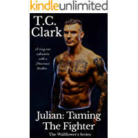 Julian: Taming the Fighter (BWWM) (The Wallflower's Series Book 4)
