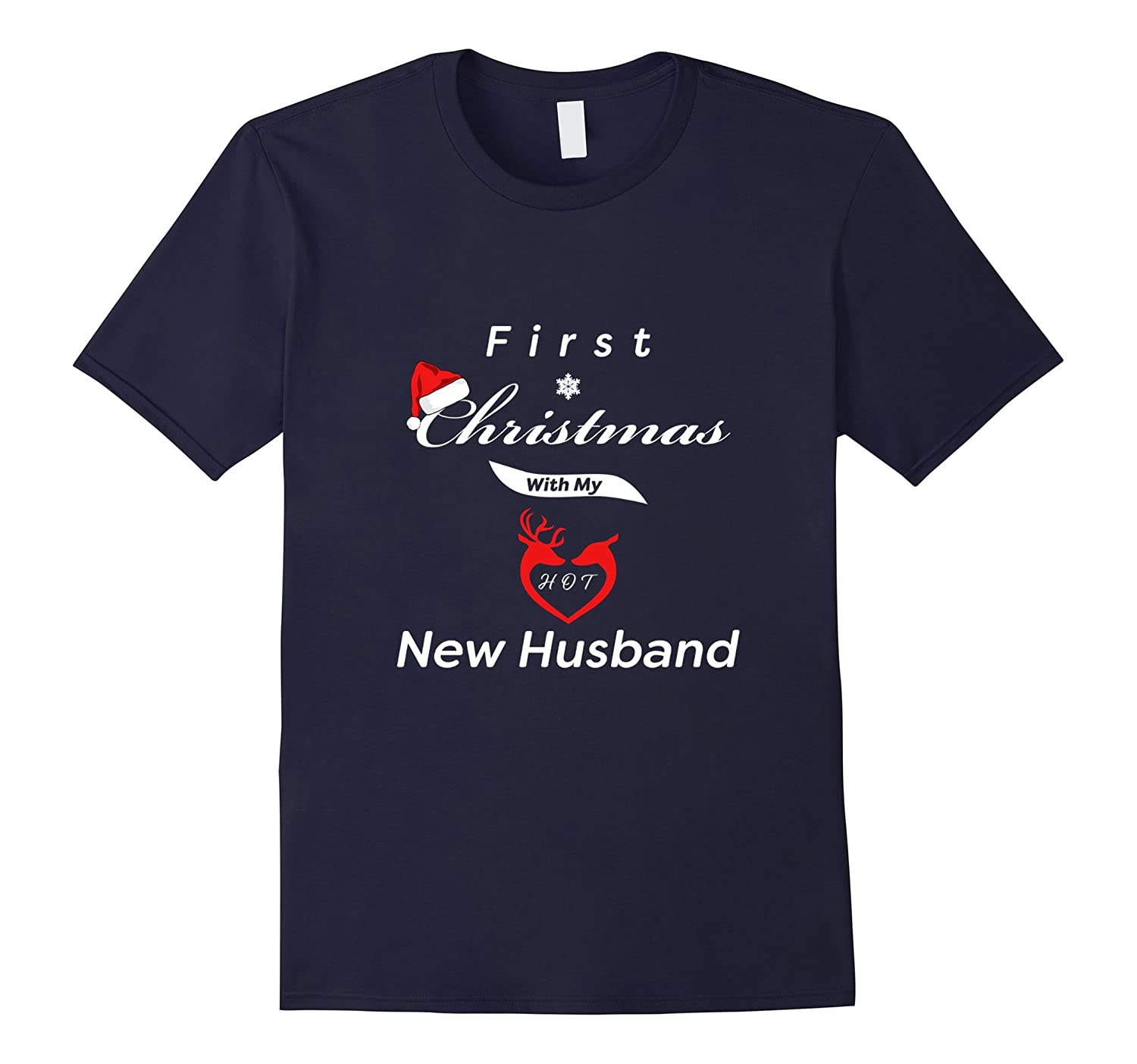 First Christmas With My Hot New Husband T-Shirt-FL