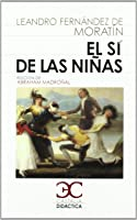 Sí De Las Niñas El (CASTALIA DIDÁCTICA.