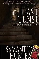 Past Tense Kindle Edition