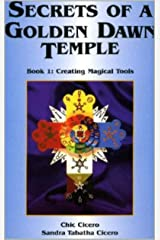 Secrets of a Golden Dawn Temple - Book 1 - Creating Magical Tools Kindle Edition