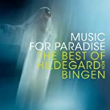 Music For Paradise - The Best Of Hildegard Von Bingen