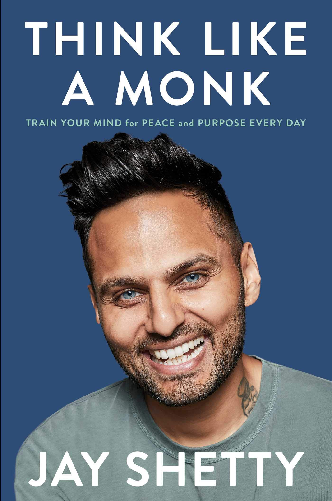 Think Like a Monk: Train Your Mind for Peace and Purpose Every Day by Simon & Schuster