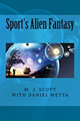 Sport's Alien Fantasy Kindle Edition
