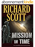 Mission in Time: An incredible time-travel journey (English Edition)